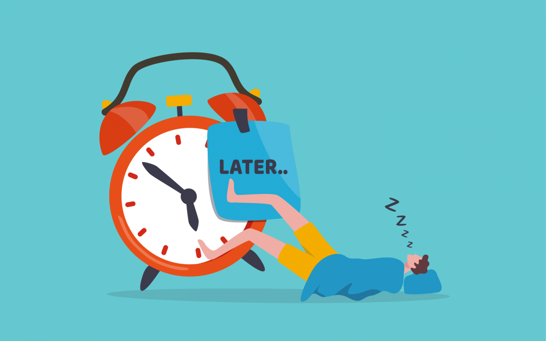 The Reasons Why You Are Procrastinating